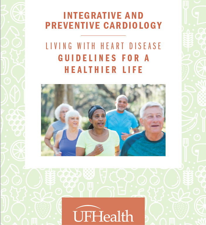 first page of PDF for Living with Heart Disease: Guidelines for a Healthier Life by UF Health Integrative and Preventive Cardiology