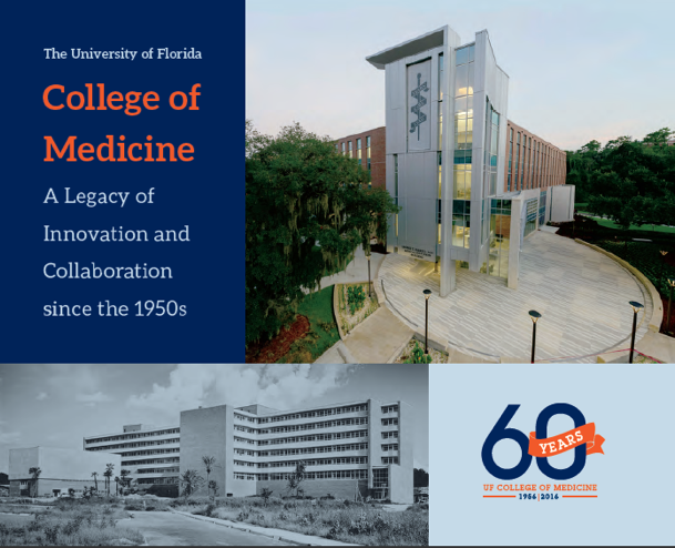 "Cover of recently published book ""The University of Florida College of Medicine: A Legacy of Innovation and Collaboration Since the 1950s."""